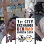 (Barcelona) 1st City Exchange Bcn-Mad Edition 2019 @ Barcelona | Barcelona | Cataluña | España